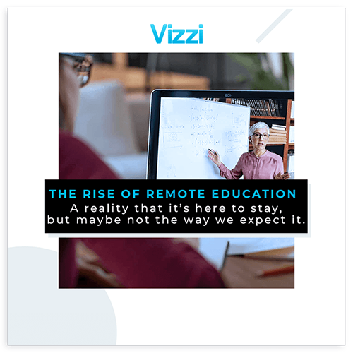 The Rise of Remote Education highlights