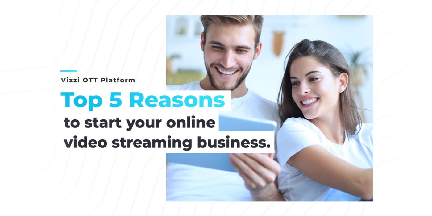 Online Video Streaming Business